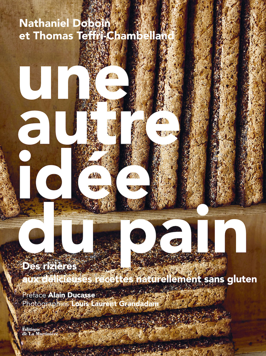 Une autre idée du pain, un livre pour redécouvrir le pain, avec ou sans gluten