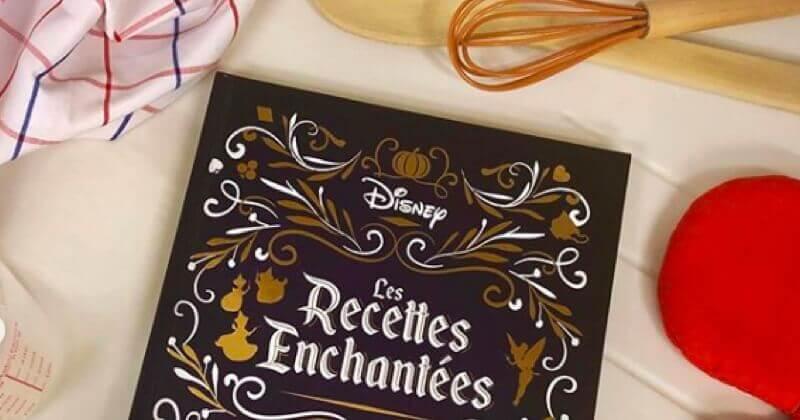 Disney Nous Offre Un Livre De Recettes Inspire De Ses Films