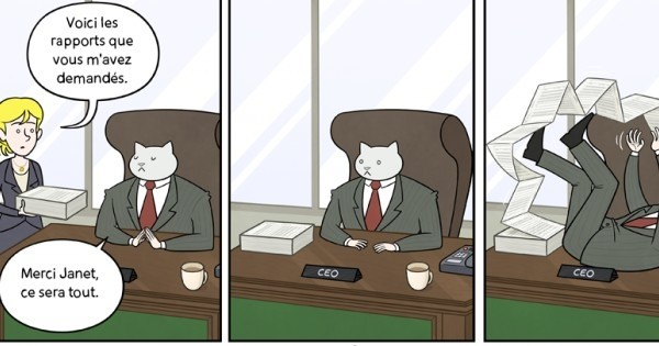 Ces excellentes bandes dessinées vous donnent un aperçu de ce que serait votre vie au bureau, si votre patron était... Un chat.