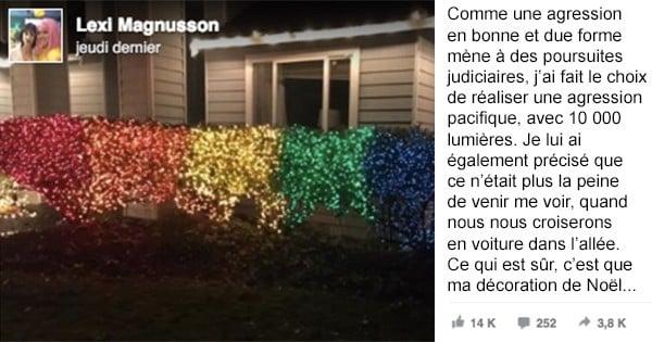 Elle apprend que ses nouveaux voisins sont homophobes et décide de décorer sa maison avec 10 000 lumières aux couleurs du drapeau gay