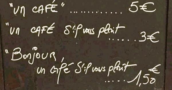 Les internautes étrangers s'étonnent que, dans un restaurant français, le prix d'un café soit déterminé selon la politesse du client... Leur réaction est excellente !