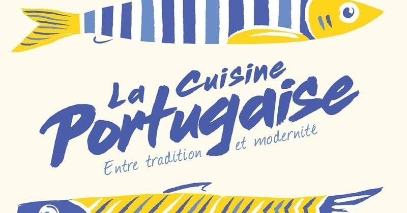Apprenez la véritable Cuisine Portugaise comme vous ne l'avez jamais vue!